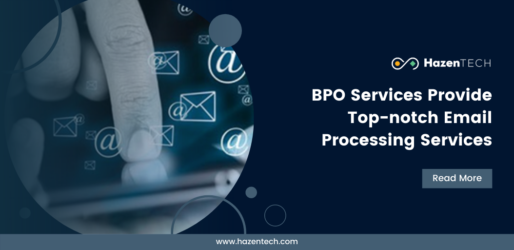 BPO Services Provide Top-notch Email Processing Services