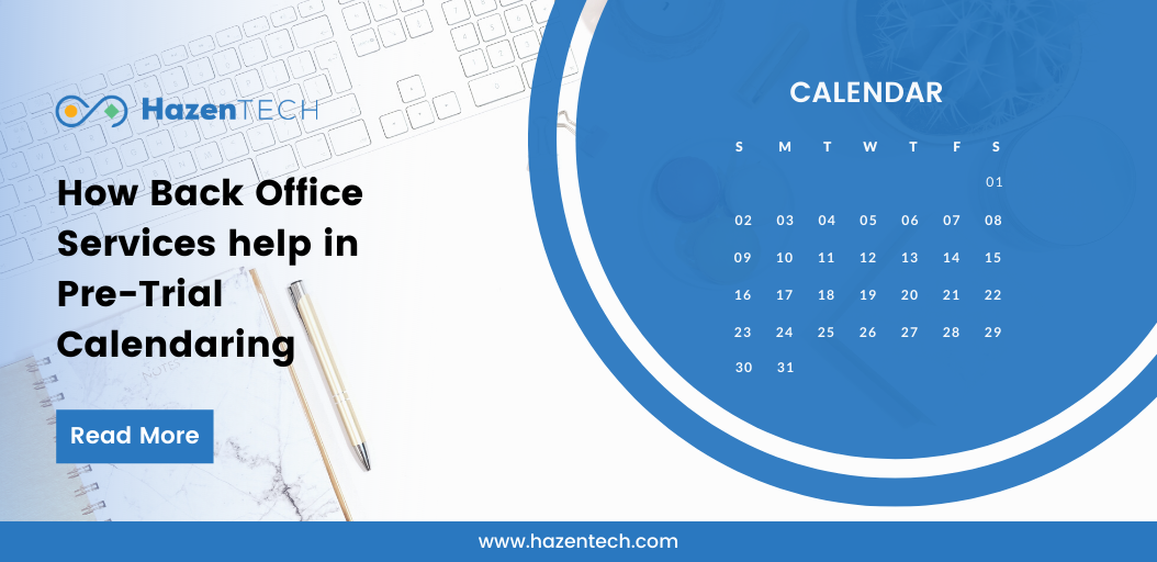 how-back-office-services-help-in-pre-trial-calendaring