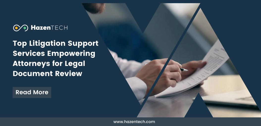 top-litigation-support-services-empowering-attorneys-for-legal-document-review