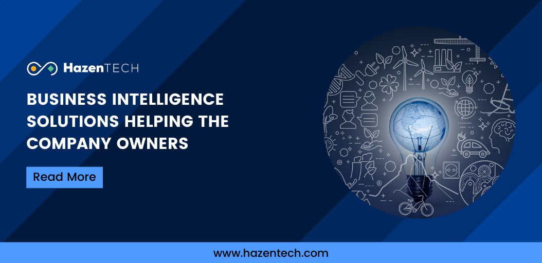 business-intelligence-solutions-helping-the-company-owners