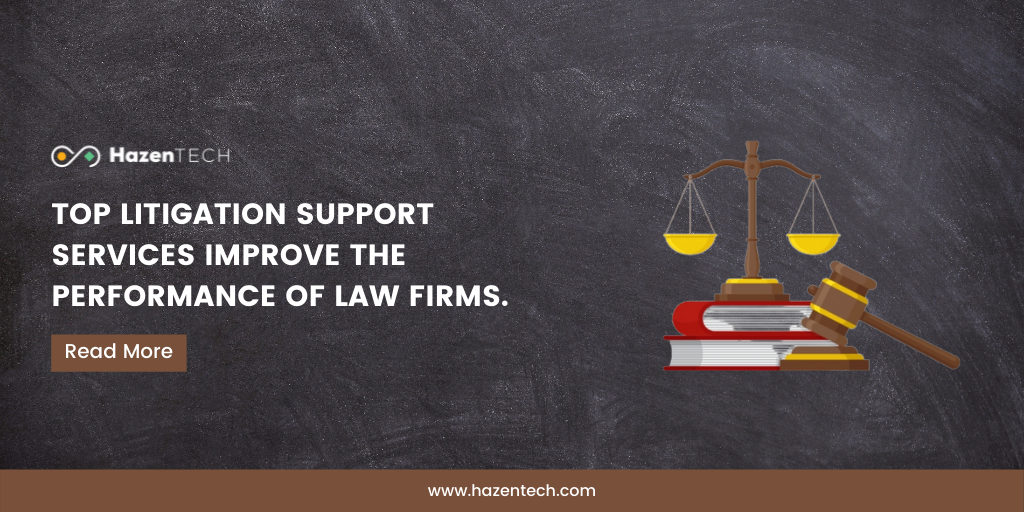 top-litigation-support-services-improve-the-performance-of-law-firms