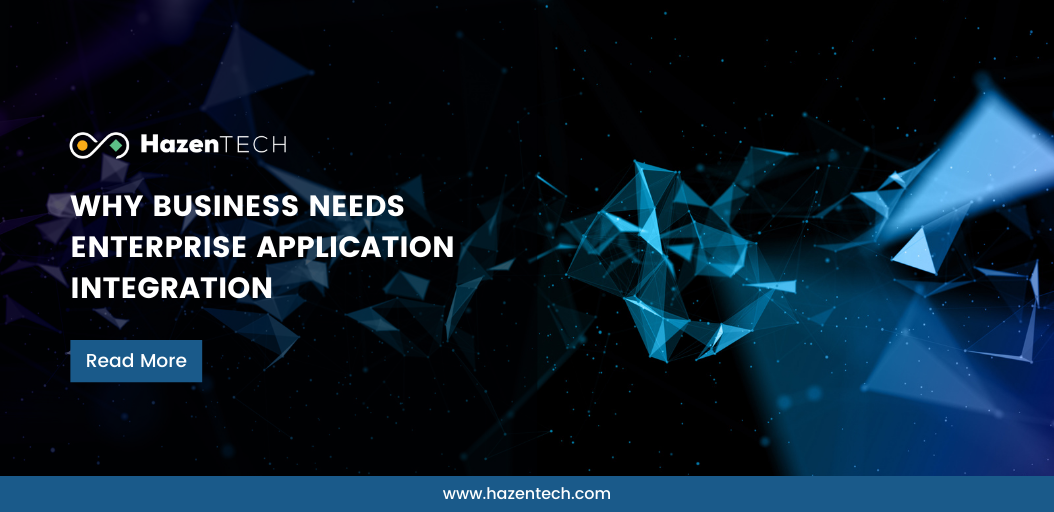 why-business-needs-enterprise-application-integration