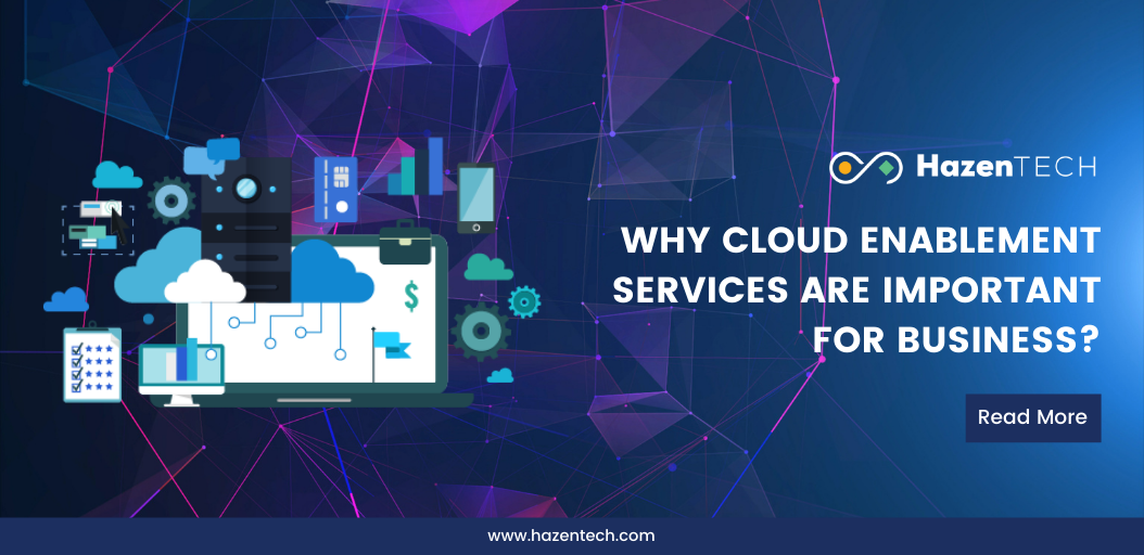 why-cloud-enablement-services-are-important-for-business