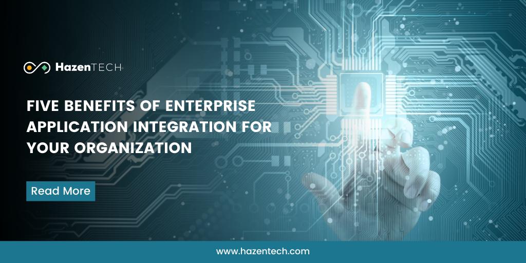 Five-benefits-of-enterprise-application-integration-for-your-organization