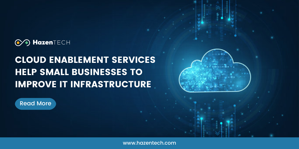 cloud-enablement-services-help-small-businesses-to-improve-it-infrastructure