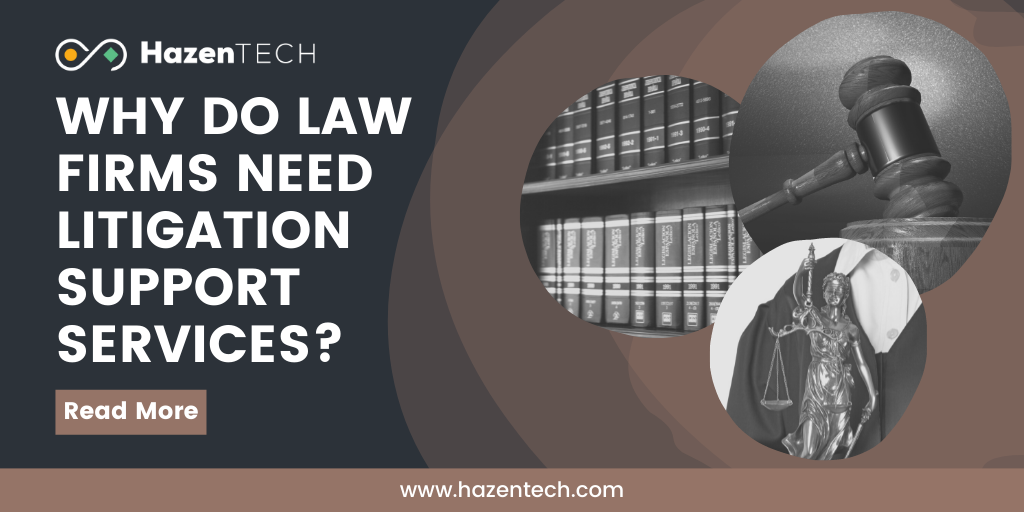 why-do-law-firms-need-litigation-support-services
