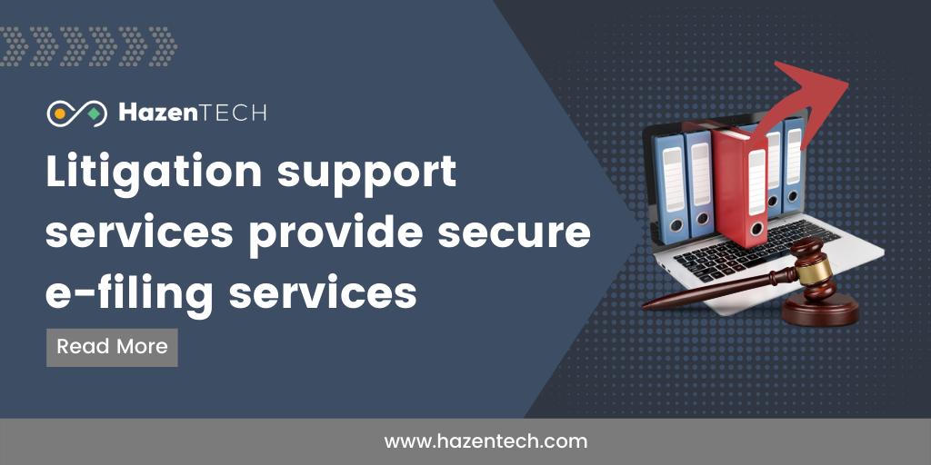 litigation-support-services-provide-secure-e-filing-services