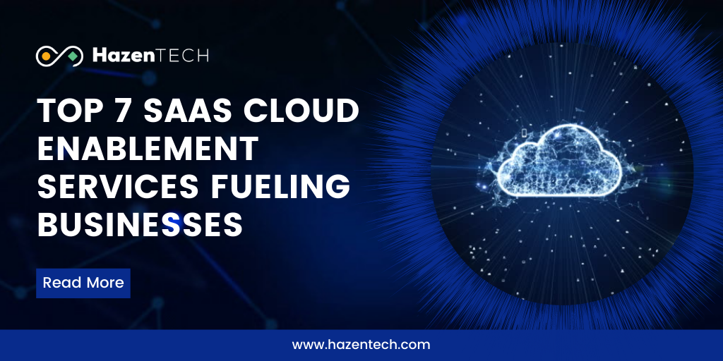 top-7-saas-cloud-enablement-services-fueling-businesses