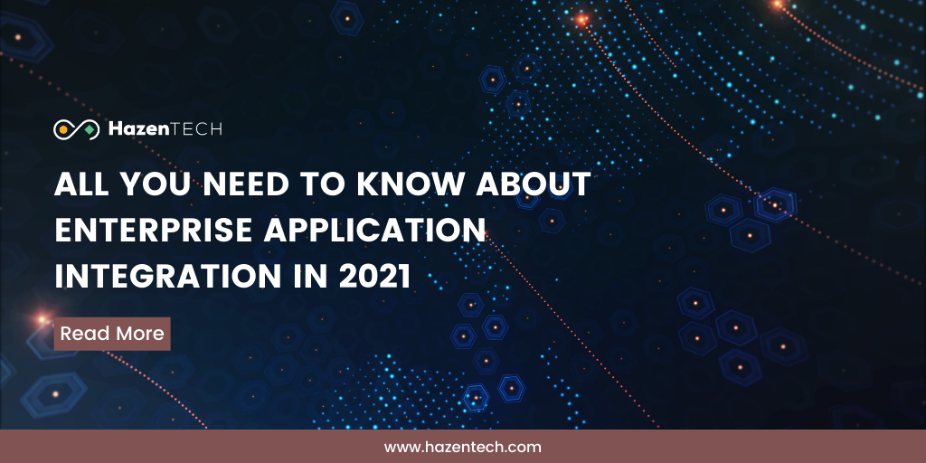 all-you-need-to-know-about-enterprise-application-integration-in-2021 (1)