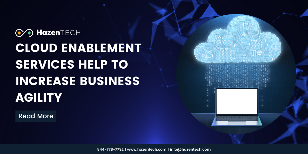 cloud-enablement-services-help-to-increase-business-agility