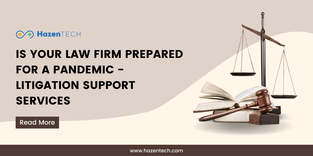 is-your-law-firm-prepared-for-a-pandemic-litigation-support-services